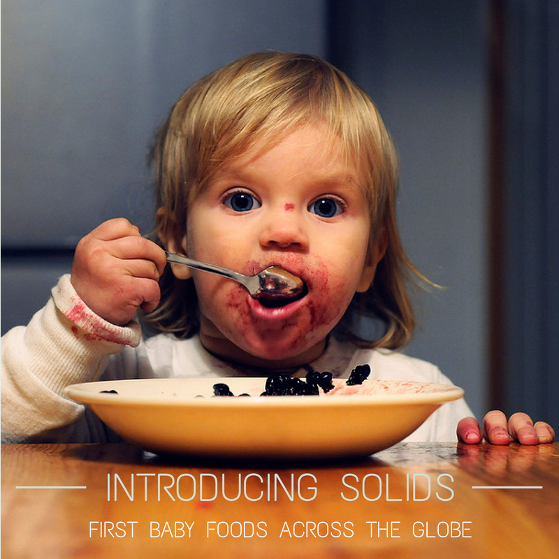 Introducing solids - first baby foods across the globe