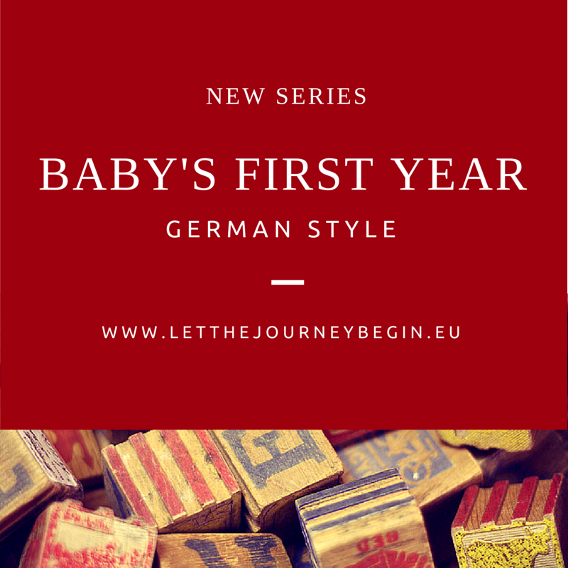 How to do your baby's first year German style - from PEKiP classes to baby swimming, from parent cafes to starting daycare