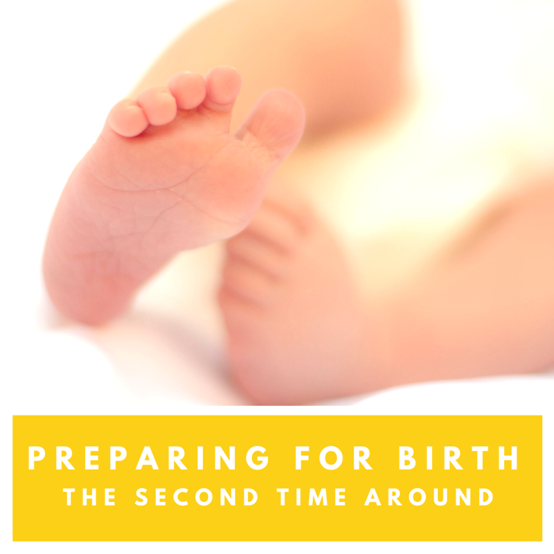 Preparing for birth the second time around