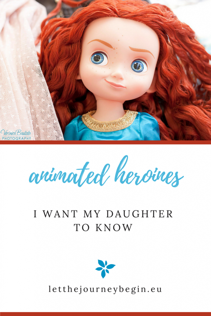 6 Animated Heroines I Want My Daugther to Know
