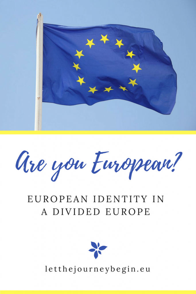 What does it mean to be European? My look at the European identity