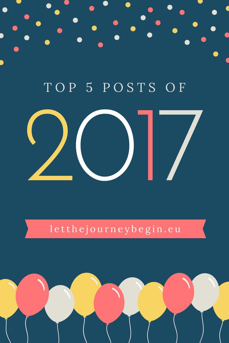 The best posts of 2017 on www.letthejourneybegin.eu