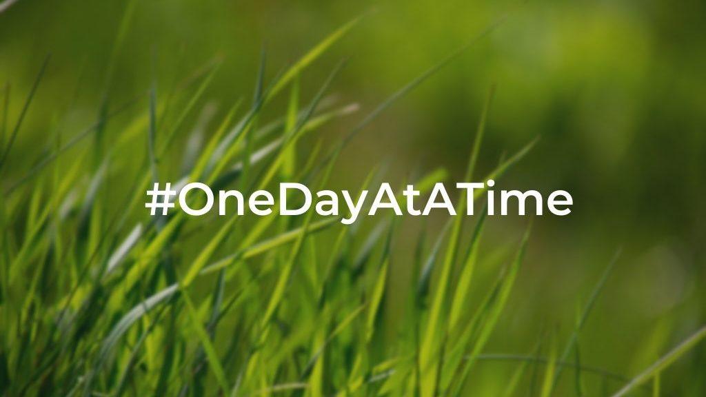 Coronavirus Chronicles: Week 5 #OneDayAtATime